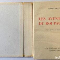 Libros de segunda mano: LES AVENTURES DU ROI PAUSOLE. - LOUYS, PIERRE.. Lote 233095330