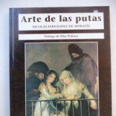 Libros de segunda mano: ARTE DE LAS PUTAS FERNANDEZ DE MORATIN EDITA LA MASCARA 22X15,5 CM PERFECTO ESTADO TAPA DURA. Lote 233115500