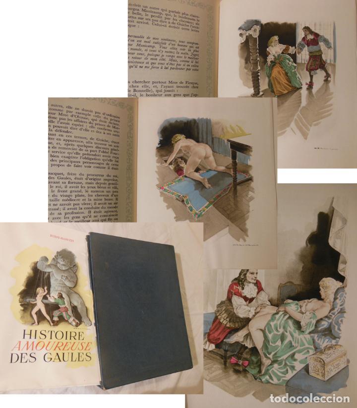 HISTOIRE AMOUREUSE DES GAULES. 1949 BUSSY-RABUTIN (Libros de Segunda Mano (posteriores a 1936) - Literatura - Narrativa - Erótica)