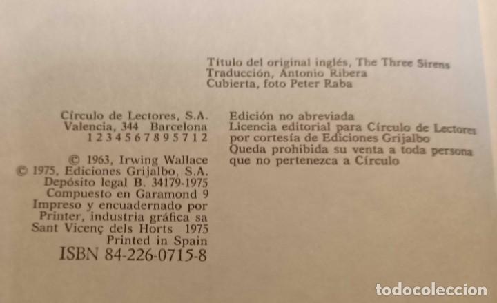 Libros de segunda mano: LIBRO LA ISLA DE LAS TRES SIRENAS, IRVING WALLACE, CÍRCULO DE LECTORES, 1975 - Foto 4 - 236113240