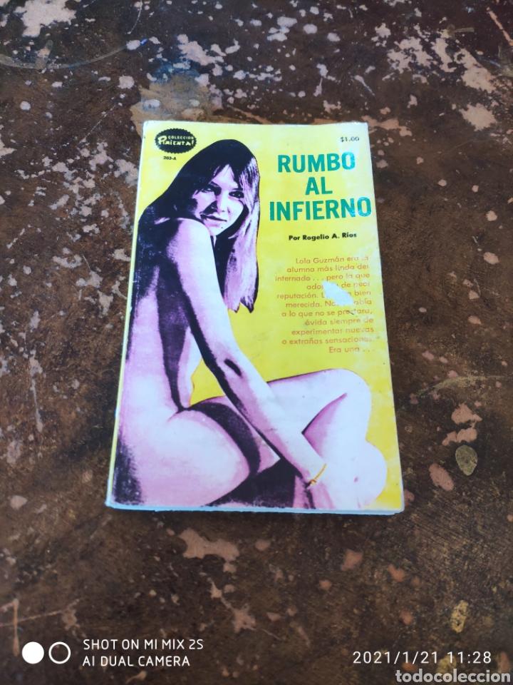 COLECCION PIMIENTA N° 203-A: RUMBO AL INFIERNO (ROGELIO A. RIOS) (Libros de Segunda Mano (posteriores a 1936) - Literatura - Narrativa - Erótica)