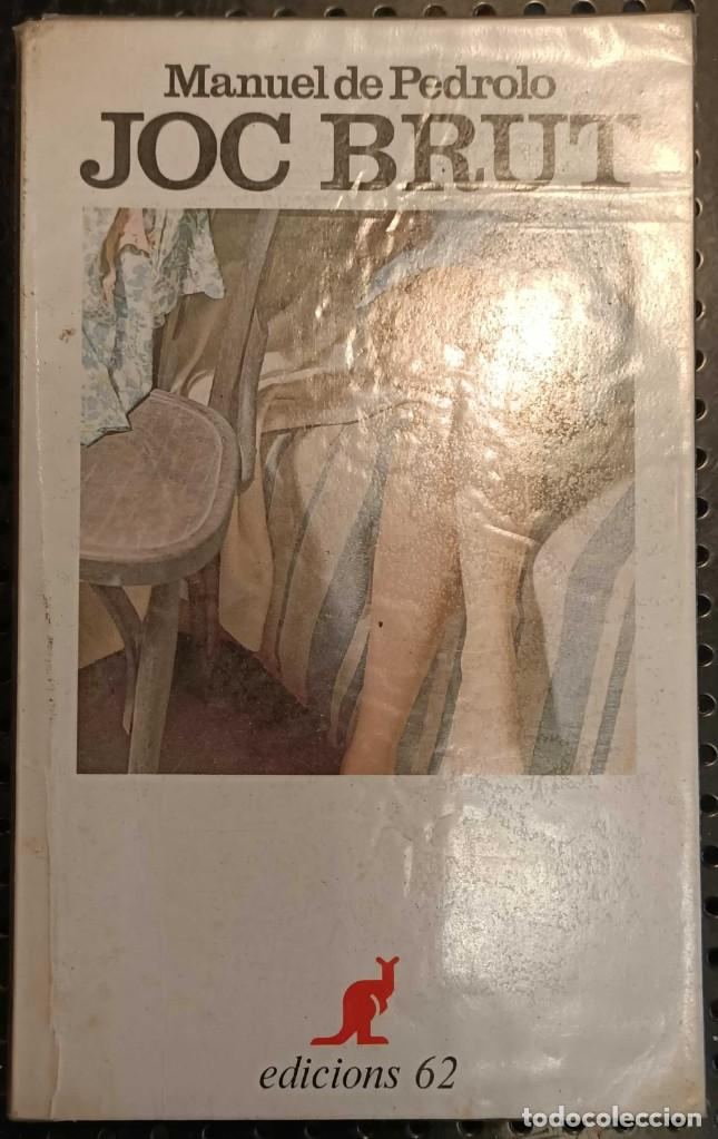 Libros de segunda mano: LIBRO JOC BRUT, MANUEL DE PEDROLO, EDICIONS 62, 1986 - Foto 2 - 236359485