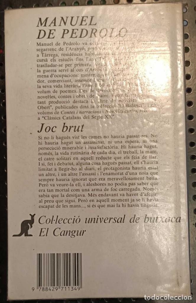 Libros de segunda mano: LIBRO JOC BRUT, MANUEL DE PEDROLO, EDICIONS 62, 1986 - Foto 4 - 236359485
