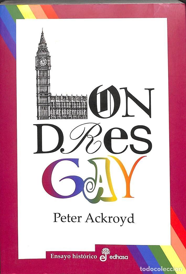 LONDRES GAY (Libros de Segunda Mano (posteriores a 1936) - Literatura - Narrativa - Erótica)