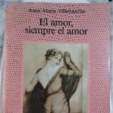 Libros de segunda mano: EL AMOR, SIEMPRE EL AMOR. LA FUENTE DE JADE. 1989.. Lote 236509910