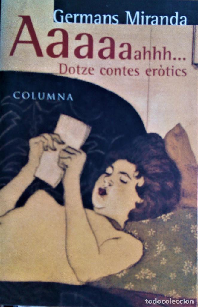 GERMANS MIRANDA - AAAAH... DOTZE CONTES ERÒTICS (CATALÁN) (Libros de Segunda Mano (posteriores a 1936) - Literatura - Narrativa - Erótica)