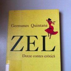 Libros de segunda mano: * GERMANES QUINTANA, ZEL   DOTZE CONTES ERÒTICS (CATALÀ), COLUMNA, 1998, 155 PP. Lote 237557235