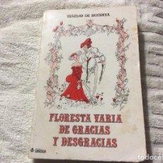 Libros de segunda mano: FLORESTA VARIA DE GRACIAS Y DESGRACIAS / BRAULIO DE SIGÜENZA / 10 RELATOS ERÓTICOS DEL SIGLO XVII. Lote 237612415