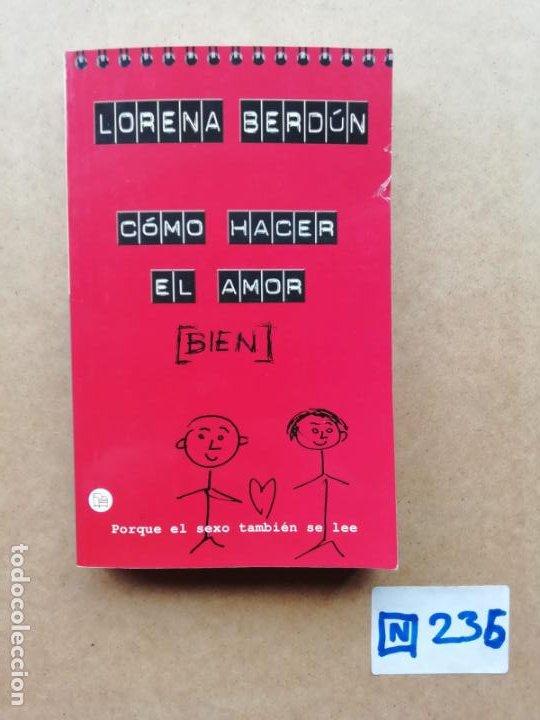 COMO HACER EL AMOR BIEN (Libros de Segunda Mano (posteriores a 1936) - Literatura - Narrativa - Erótica)