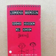 Libros de segunda mano: COMO HACER EL AMOR BIEN. Lote 239735910