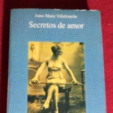 Libros de segunda mano: SECRETOS DE AMOR. ALCOR. LA FUENTE DE JADE - ANNE-MARIE VILLEFRANCHE.. Lote 243496405