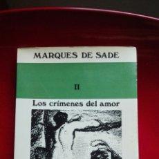 Libros de segunda mano: MARQUÉS DE SADE. LOA CRÍMENES DEL AMOR. Lote 243766245