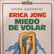 Libros de segunda mano: MIEDO DE VOLAR – ERICA MANN JONG. Lote 243985525