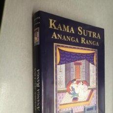 Libros de segunda mano: KAMA SUTRA, VATSYAYANA - KALYANAMALLA / ANANGA RANGA / EDICIÓN ILUSTRADA - EDITORIAL ÓPTIMA 2002. Lote 244011795