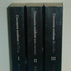 Libros de segunda mano: TRILOGIA CINCUENTA SOMBRAS DE GREY - E.L. JAMES. Lote 125198287