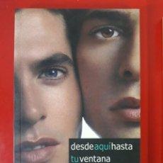 Libros de segunda mano: DESDE AQUÍ HASTA TU VENTANA / JAVIER HERCE / EDI. ODISEA BOLSILLO / EDICIÓN 2011. Lote 245268315