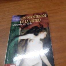 Libros de segunda mano: MARQUÉS DE SADE, LOS INFORTUNIOS DE LA VIRTUD, EDIMAT, MADRID, 2003. Lote 245481810