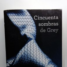 Libros de segunda mano: CINCUENTA SOMBRAS DE GREY. E.L. JAMES. GRIJALBO. Lote 245487585