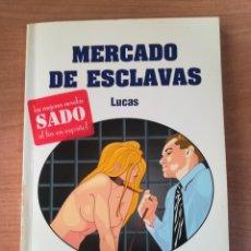Libros de segunda mano: MERCADO DE ESCLAVAS - LUCAS - ILUSTRADO POR MUSQUERA - D'O FANTASY Nº 13. Lote 246126960