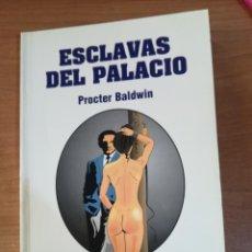 Libros de segunda mano: ESCLAVAS DEL PALACIO -PROCTER BALDWIN - ILUSTRADO POR MUSQUERA - D'O FANTASY Nº 15. Lote 246132440