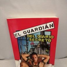 Libros de segunda mano: EL GUARDIÁN DEL DIARIO SECRETO (PRIMERA EDICIÓN). Lote 246079300
