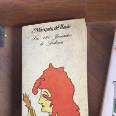 Libri di seconda mano: LAS 120 JORNADAS DE SODOMA MARQUES DE SADE. Lote 247599590