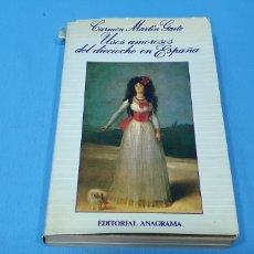 Libros de segunda mano: USOS AMOROSOS DEL DIECIOCHO EN ESPAÑA - CARMEN MARTÍN GAITE - EDITORIAL ANAGRAMA 1987. Lote 248691810