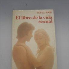 Libros de segunda mano: EL LIBRO DE LA VIDA SEXUAL. Lote 249414765