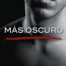 Livres d'occasion: MÁS OSCURO («CINCUENTA SOMBRAS» CONTADA POR CHRISTIAN GREY 2). Lote 162751749