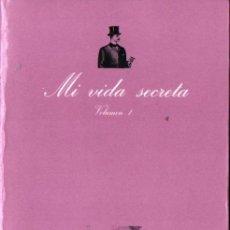 Libros de segunda mano: MI VIDA SECRETA VOLUMEN 1 (LA SONRISA VERTICAL, 1978) INTRODUCCIÓN DE ANTONIO ESCOHOTADO. Lote 251037755