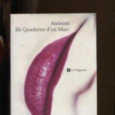 Livros em segunda mão: ANONIM. PEDROLO. ELS QUADERNS D'EN MARC. ED. LA MAGRANA 2001. OBRA COMPLETA PERFECTE ESTAT. Lote 252254885