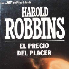 """Libros de segunda mano: """"EL PRECIO DEL PLACER"""" DE HAROLD ROBBINS. Lote 252338415"""