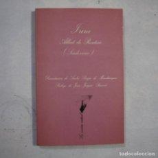 Libros de segunda mano: LA SONRISA VERTICAL N.º 16. IRENE - ALBERT DE ROUTISIE (SEUDÓNIMO) - TUSQUETS - 1979 - 1.ª EDICION. Lote 255452775