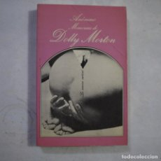 Libros de segunda mano: LA SONRISA VERTICAL N.º 56. MEMORIAS DE DOLLY MORTON - ANÓNIMO - TUSQUETS - 1987 - 1.ª EDICION. Lote 255452990