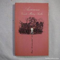 Libros de segunda mano: LA SONRISA VERTICAL N.º 26. ANACAONA - VICENTE MUÑOZ PUELLES - TUSQUETS - 1981 - 1.ª EDICION. Lote 255459400