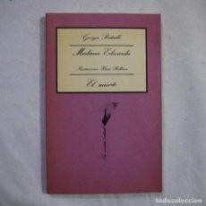 Libros de segunda mano: LA SONRISA VERTICAL N.º 25. MADAME EDWARDA / EL MUERTO. ILUSTRACIONES DEL AUTOR - GEORGES BATAILLE. Lote 255459585