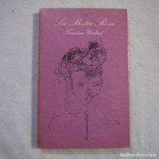 Libros de segunda mano: LA SONRISA VERTICAL N.º 28. LA BESTIA ROSA - FRANCISCO UMBRAL - TUSQUETS - 1981 - 1.ª EDICION. Lote 255460000