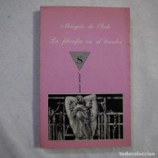 Libros de segunda mano: LA SONRISA VERTICAL N.º 59 LA FILOSOFÍA EN EL TOCADOR - MARQUÉS DE SADE - TUSQUETS - 1988 - 1.ª ED.. Lote 255460675