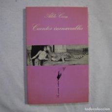 Livros em segunda mão: LA SONRISA VERTICAL N.º 39. CUENTOS INENARRABLES - ALDO COCA - TUSQUETS - 1982. Lote 256004350