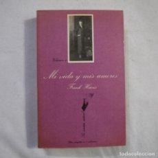 Libros de segunda mano: LA SONRISA VERTICAL N.º 27. MI VIDA Y MIS AMORES VOL. 4 - FRANK HARRIS - TUSQUETS - 1983 - 1.ª ED.. Lote 256004715