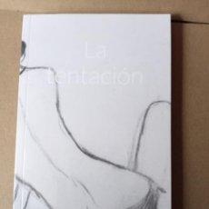 Libros de segunda mano: LA TENTACION. Lote 257497250