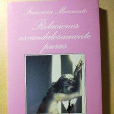 Livros em segunda mão: LA SONRISA VERTICAL N.º 114. RELACIONES ESCANDALOSAMENTE PURAS - FRANCESCA MAZZUCATO - 2000 - 1.ª ED. Lote 257814725