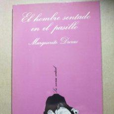 Livros em segunda mão: LA SONRISA VERTICAL N.º 34. EL HOMBRE SENTADO EN EL PASILLO - MARGUERITE DURAS - TUSQUETS - 1983 - 1. Lote 257877260