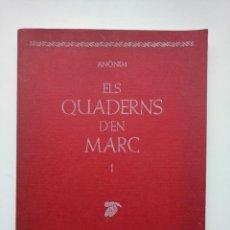 Libros de segunda mano: ELS QUADERNS D'EN MARC - EL LLAMP (1984, PRIMERA EDICIÓ). Lote 260353435