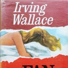 """Libros de segunda mano: LIBRO """"FAN CLUB"""" DE IRVING WALLACE. Lote 260406550"""