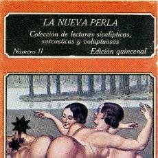 Libros de segunda mano: LA NUEVA PERLA. COLECCIÓN DE LECTURAS SICALÍPTICAS.. Nº 11. EDICIONES POLEN. MADRID. 1979. PP. 76. Lote 261802590