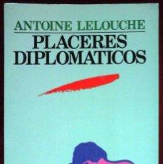 Libros de segunda mano: PLACERES DIPLOMÁTICOS (ANTOINE LELOUCHE) VENUS ULTRAMAR 1990. Lote 261879805