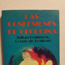 Libros de segunda mano: LAS CONFESIONES DE GEORGINA. JULIÁN ROBINSON, CONDE DE BOULEAU, EDITORIAL GRIJALBO. 1974. Lote 262311850