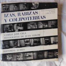 Libros de segunda mano: IZAS, RABIZAS Y COLIPOTERRAS. 1964 CAMILO JOSE CELA. Lote 264692979