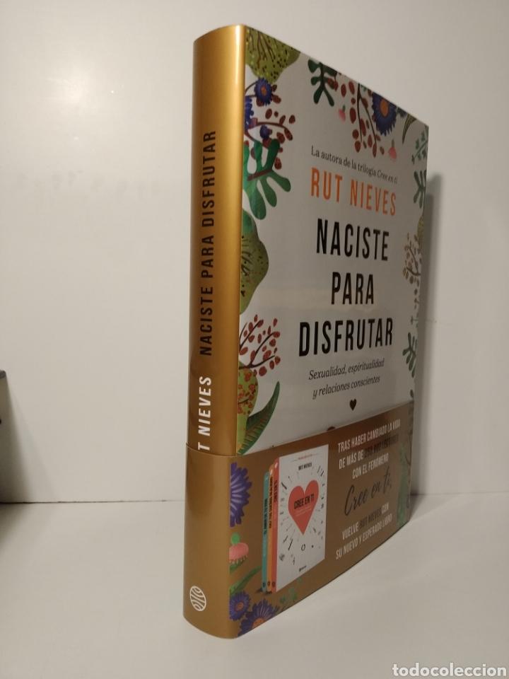 Libros de segunda mano: Naciste para disfrutar Sexualidad espiritualidad y relaciones conscientes Rut Nieves Libro nuevo - Foto 8 - 198137976